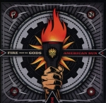 FIRE FROM THE GODS (USA) American Sun CD
