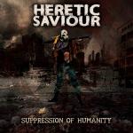 HERETIC SAVIOUR (ESP) Suppression of Humanity CD EP