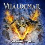 VHÄLDEMAR (ESP) Straight to Hell CD