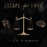 ESCAPE THE FATE (USA) I Am Human CD
