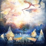 TRUE LIE (ITA) at the first glare of a colder sky CD