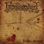 BLOODSOAKED (USA) Religious Apocalypse CD EP