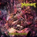 DEHYDRATED (SVK) And Death Shall Have no Dominion CD SINGLE
