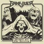 GAME OVER (ITA) Blessed are the Heretics DIGIPACK EP