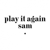 Play it Again Sam